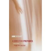 A Director Prepares by Anne Bogart