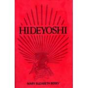 Hideyoshi by Mary Elizabeth Berry