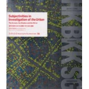 Measuring the Non-Measurable 06 - Subjectivities in Investigation of the Urban by Darko Radovic