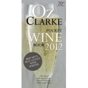 Oz Clarke Pocket Wine Book by Oz Clarke