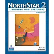 NorthStar, Listening and Speaking 2 (Student Book Alone) by Robin Mills
