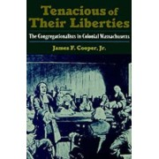 Tenacious of Their Liberties by James F. Cooper