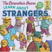The Berenstain Bears Learn about Strangers by Stan And Jan Berenstain Berenstain