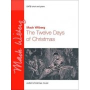The Twelve Days of Christmas: SATB Vocal Score by Mack Wilberg
