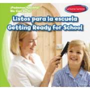 Listos Para La Escuela / Getting Ready for School