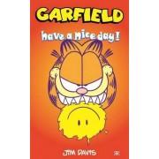 Garfield - Have a Nice Day by Jim Davis