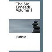 The Six Enneads, Volume 1 by Plotinus