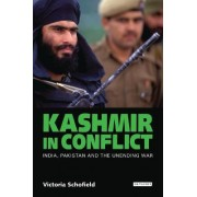 Kashmir in Conflict by Victoria Schofield