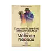 Comment rajeunir et retrouver la santé par la méthode Nadeau - Michaël Russel - Livre