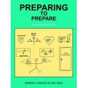 Preparing to Prepare by Joseph A Bailey II MD Facs