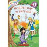 Rainbow Magic: Best Friends in Fairyland by Daisy Meadows