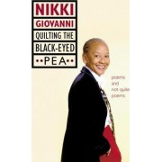 Quilting the Black-Eyed Pea by Nikki Giovanni