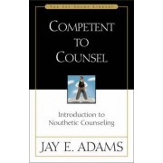 Competent to Counsel by J. E. Adams