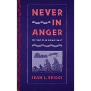 Never in Anger by Jean L. Briggs