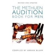 The Methuen Drama Audition Book for Men by Annika Bluhm