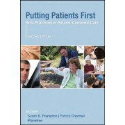 Putting Patients First by Susan B. Frampton