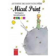 Micul Print ilustratii Color - Antoine De SainT-Exupery