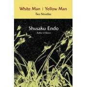White man/Yellow Man by Shusaku Endo