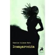 Desaparecida - Camelia Iuliana Radu