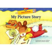 My Picture Story by Rozanne Lanczak Williams