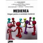 Medierea - Oxigen pentru o societate moderna - Coord.Dr.Av.Alina Gorghiu