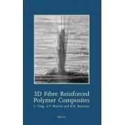 3D Fibre Reinforced Polymer Composites by L. Tong