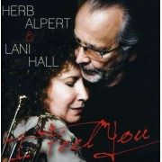 Herb/ Lani Hall Alpert - I Feel You (0888072327573) (1 CD)