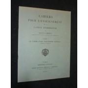 Cahiers Pour L'enseignement De La Langue Éthiopienne. Cahier 1 : Le Verbe Fort Trilittère Qatala