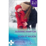 White Christmas For The Single Mum by Susanne Hampton