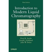 Introduction to Modern Liquid Chromatography by Lloyd R. Snyder