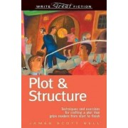 Plot and Structure by James Scott Bell