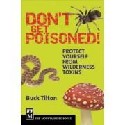 Don't Get Poisoned by Buck Tilton