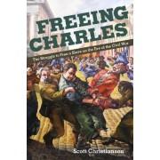 Freeing Charles by Scott Christianson