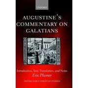 Augustine's Commentary on Galatians by Eric Plumer