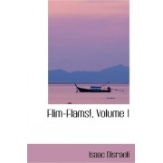 Flim-Flams!, Volume 1 by Isaac Disraeli