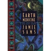 Earth Medicine by Jamie Sams