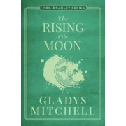 The Rising of the Moon by Gladys Mitchell
