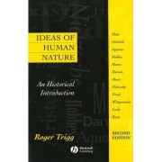Ideas of Human Nature by Professor Roger Trigg