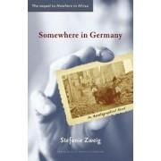 Somewhere in Germany by Stefanie Zweig