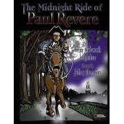 The Midnight Ride of Paul Revere by Henry Wadsworth Longfellow