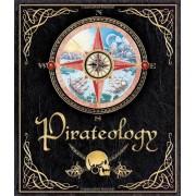 Pirateology (A Pirate Hunter's Companion)