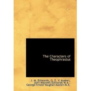 The Characters of Theophrastus by J M Edmonds