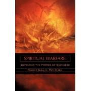 Spiritual Warfare by Jr Preston T Bailey