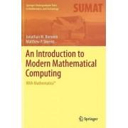 An Introduction to Modern Mathematical Computing by Jonathan M. Borwein