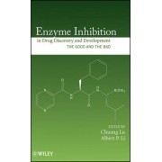 Enzyme Inhibition in Drug Discovery and Development by Chuang Lu