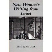 New Women's Writing from Israel by Risa Domb