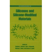 Silicones and Silicone-modified Materials by Stephen J. Clarson