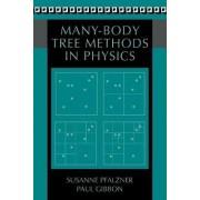 Many-Body Tree Methods in Physics by Susanne Pfalzner