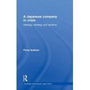 Japanese Company in Crisis by Fiona (Fiona Caroline) Graham
