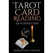 Tarot Card Reading by Sebastian Collins